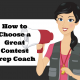 How to Choose a Great Contest Prep Coach + Your Options