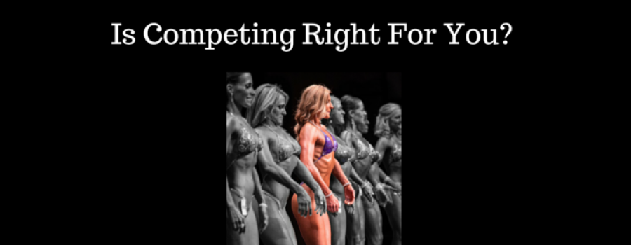 Is Competing Right for You?