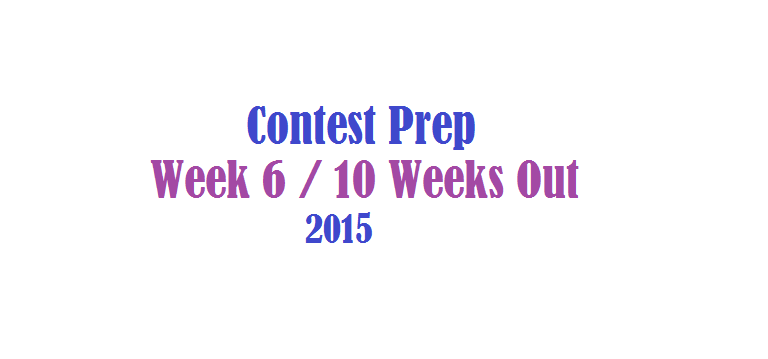 My 2015 Contest Prep Diet Workouts And More Get Fit ...