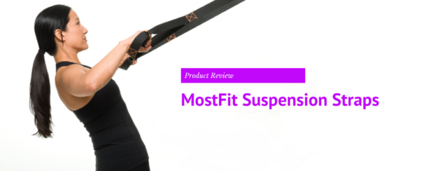 MostFit Suspension Straps – Product Review