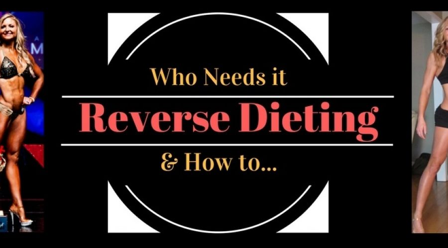Reverse Dieting – Who needs it and how to